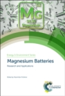 Magnesium Batteries : Research and Applications - Book
