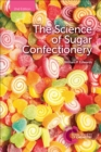 The Science of Sugar Confectionery - eBook