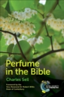 Perfume in the Bible - eBook