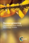 Nanoengineering : The Skills and Tools Making Technology Invisible - Book