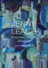 Jenny Leach Paintings, Prints, Drawings from 1986 to 2016 - Book