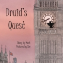 Druid's Quest : Story by Mark, Pictures by Zee - Book