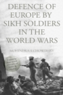 Defence of Europe by Sikh Soldiers in the World Wars - Book