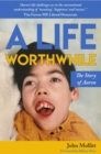 A Life Worthwhile : The Story of Aaron - Book