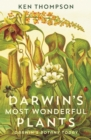 Darwin's Most Wonderful Plants : Darwin's Botany Today - Book
