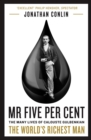 Mr Five Per Cent : The many lives of Calouste Gulbenkian, the world's richest man - Book