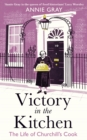 Victory in the Kitchen : The Life of Churchill's Cook - Book