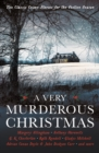 A Very Murderous Christmas : Ten Classic Crime Stories for the Festive Season - Book