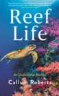 Reef Life : An underwater memoir - Book