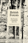 British Forests : The Forestry Commission 1919-2019 - Book