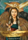 Angels and Ancestors Oracle Cards : A 55-Card Deck and Guidebook - Book