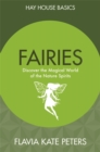 Fairies : Discover the Magical World of the Nature Spirits - Book