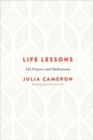 Life Lessons : 125 Prayers and Meditations - Book