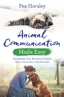 Animal Communication Made Easy : Strengthen Your Bond and Deepen Your Connection with Animals - Book
