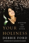 Your Holiness : Discover the Light Within - Book