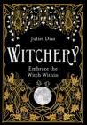 Witchery : Embrace the Witch Within - Book
