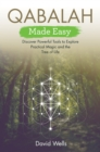 Qabalah Made Easy : Discover Powerful Tools to Explore Practical Magic and the Tree of Life - Book