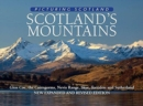 Scotland's Mountains: Picturing Scotland : Glen Coe, the Cairngorms, Nevis Range, Skye, Torridon and Sutherland - Book