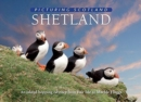 Shetland: Picturing Scotland : An island-hopping odyssey from Fair Isle to Muckle Flugga - Book