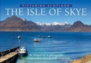 The Isle of Skye: Picturing Scotland : The Winged Isle in photographs - Book
