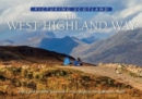 The West Highland Way: Picturing Scotland : Along and around Scotland's most popular long-distance walk - Book