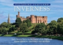 Inverness: Picturing Scotland : Loch Ness to Nairn via the Capital of the Highlands - Book