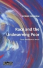 Race and the Undeserving Poor - Book