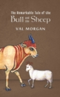 The Remarkable Tale of the Bull and the Sheep - Book