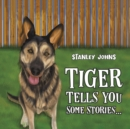 Tiger Tells You Some Stories... - Book