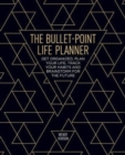 The Bullet Point Life Planner - Book
