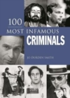 100 Most Infamous Criminals - Book