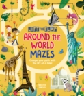 Lift-the-Flap: Around the World Mazes : Change Your Path with the Lift of a Flap! - Book