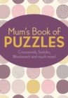 Mum's Book of Puzzles - Book