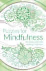 Puzzles for Mindfulness : De-stress with this calming collection - Book