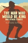 The Man Who Would be King & Other Stories - Book