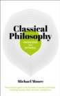 Classical Philosophy in a Nutshell : The complete guide to the founders of western philosophy, including Socrates, Plato, Aristotle, and Epicurus - Book
