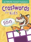 Ultimate Pocket Puzzles: Crosswords for Kids - Book