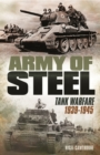Army of Steel : Tank Warfare 1939-45 - eBook