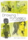 Drawing Portraits : A Practical Course for Artists - Book