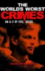 The World's Worst Crimes - Book