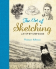The Art of Sketching : A Step by Step Guide - Book