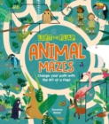 Lift-the-Flap: Animal Mazes : Change Your Path with the Lift of a Flap! - Book