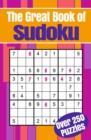 The Great Book of Sudoku : Over 250 puzzles - Book