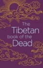 The Tibetan Book of the Dead - Book