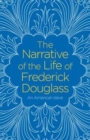 The Narrative of the Life of Frederick Douglass - Book