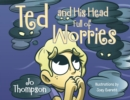 Ted and His Head Full of Worries - Book
