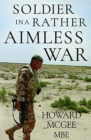 Soldiers in a Rather Aimless War - Book