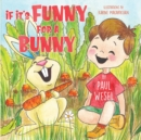 If It's Funny for a Bunny - Book