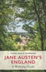 Jane Austen's England : A Walking Guide - Book