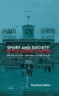 Sport and Society in the Soviet Union : The Politics of Football after Stalin - Book
